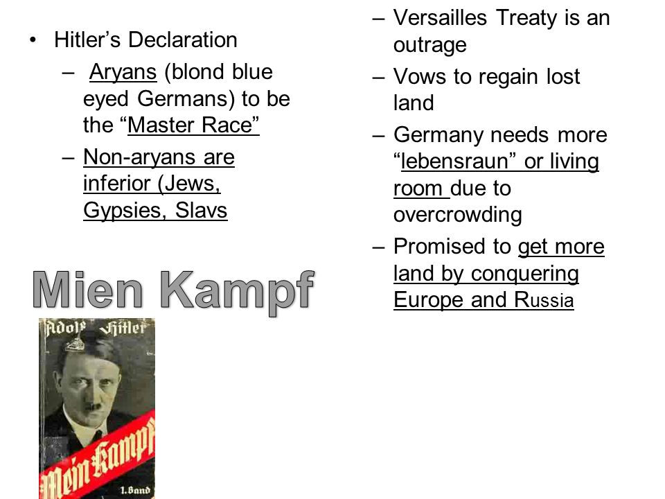 Mien Kampf Versailles Treaty is an outrage Hitler's Declaration