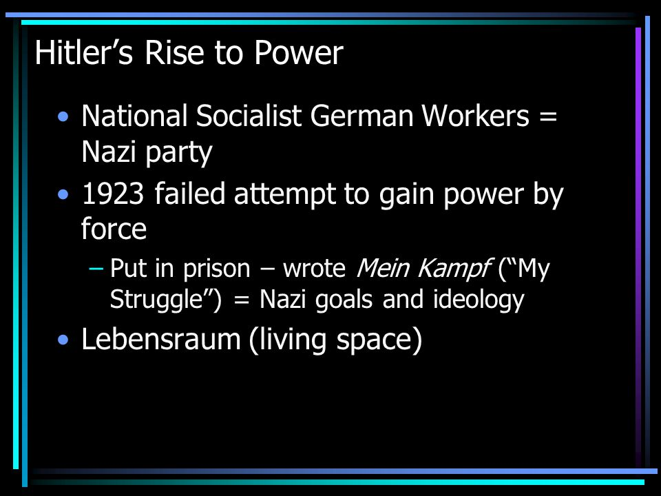 Hitler's Rise to Power National Socialist German Workers = Nazi party