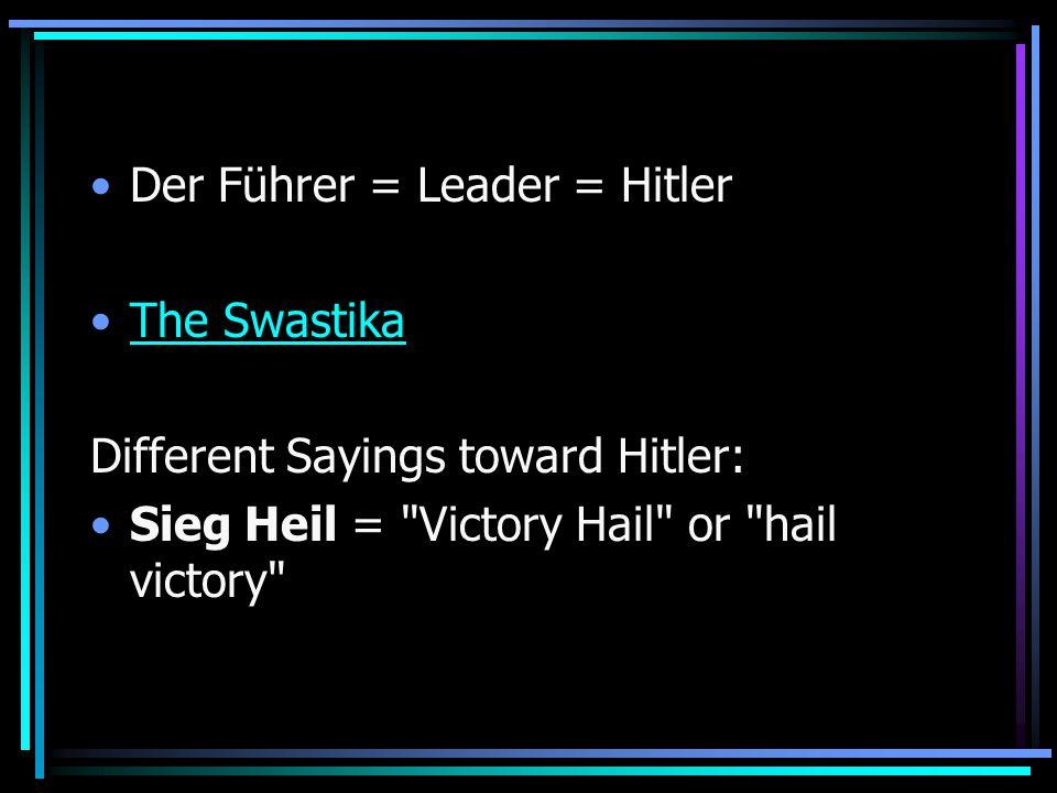 Der Führer = Leader = Hitler