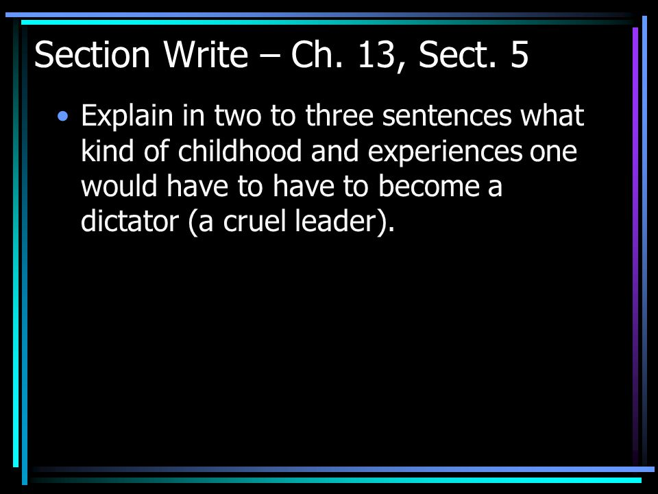 Section Write – Ch. 13, Sect. 5