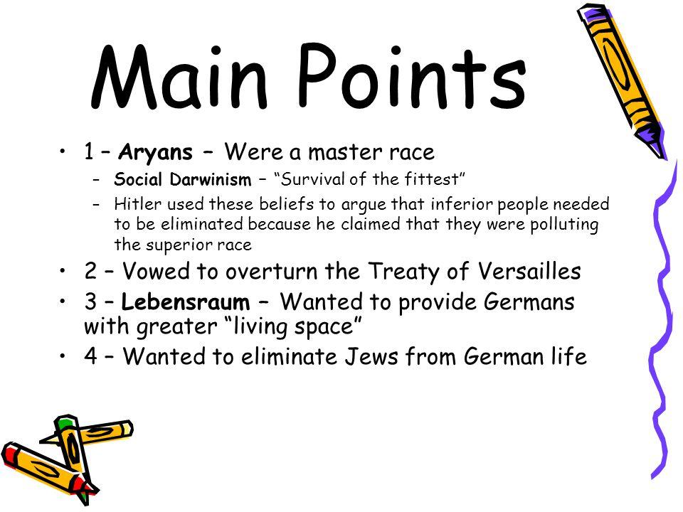 Main Points 1 – Aryans – Were a master race