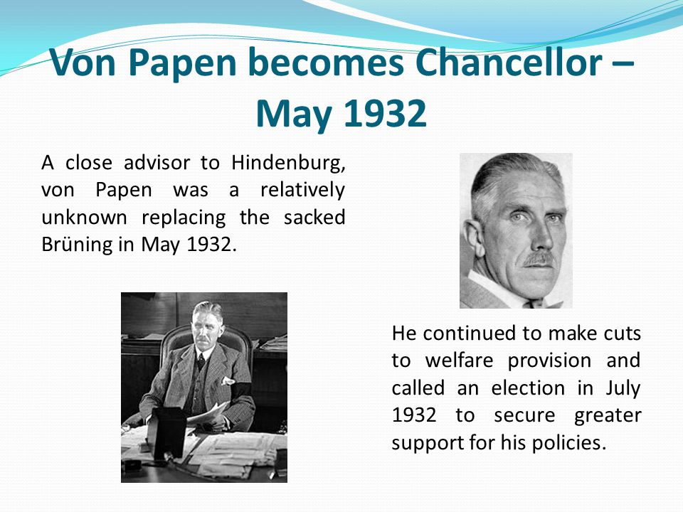 Von Papen becomes Chancellor – May 1932