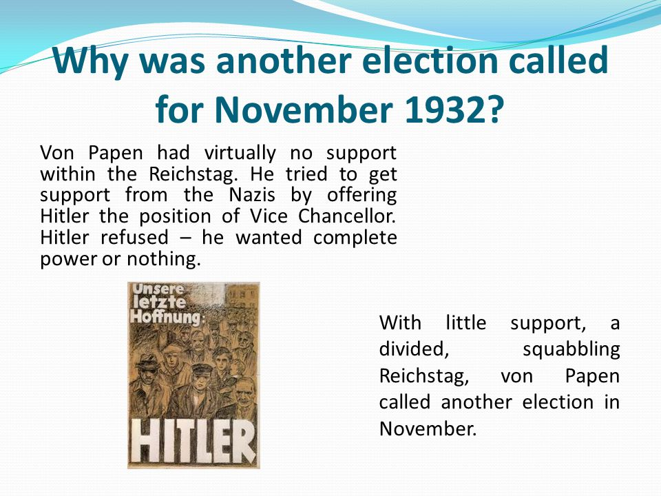 Why was another election called for November 1932