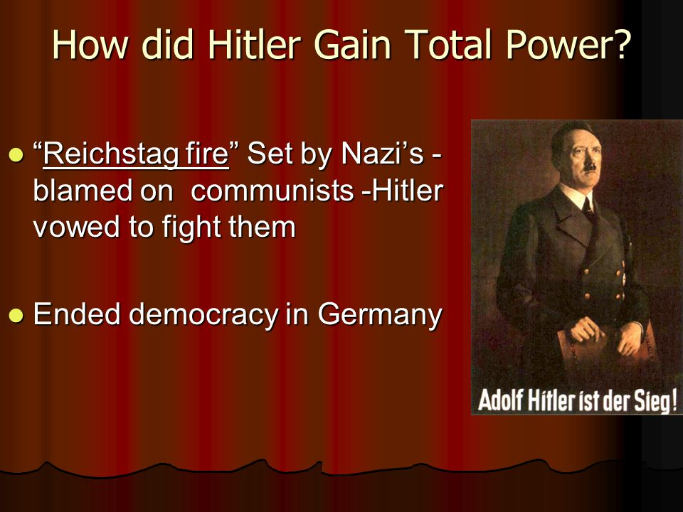 How did Hitler Gain Total Power