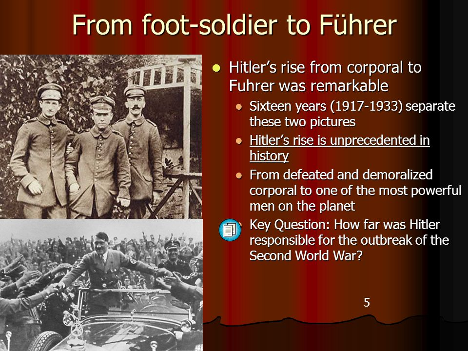 From foot-soldier to Führer