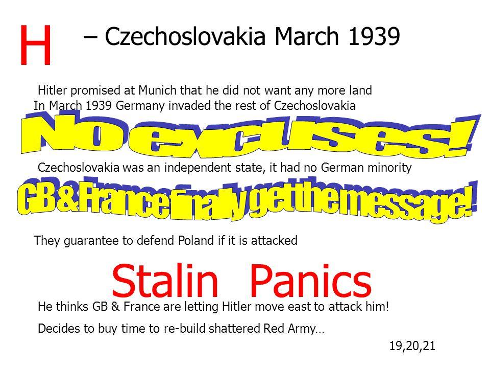 H Stalin Panics – Czechoslovakia March 1939 No excuses!
