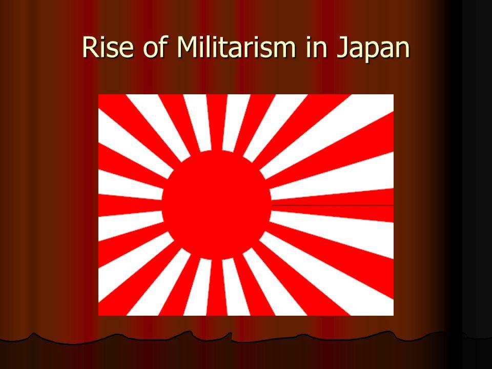Rise of Militarism in Japan
