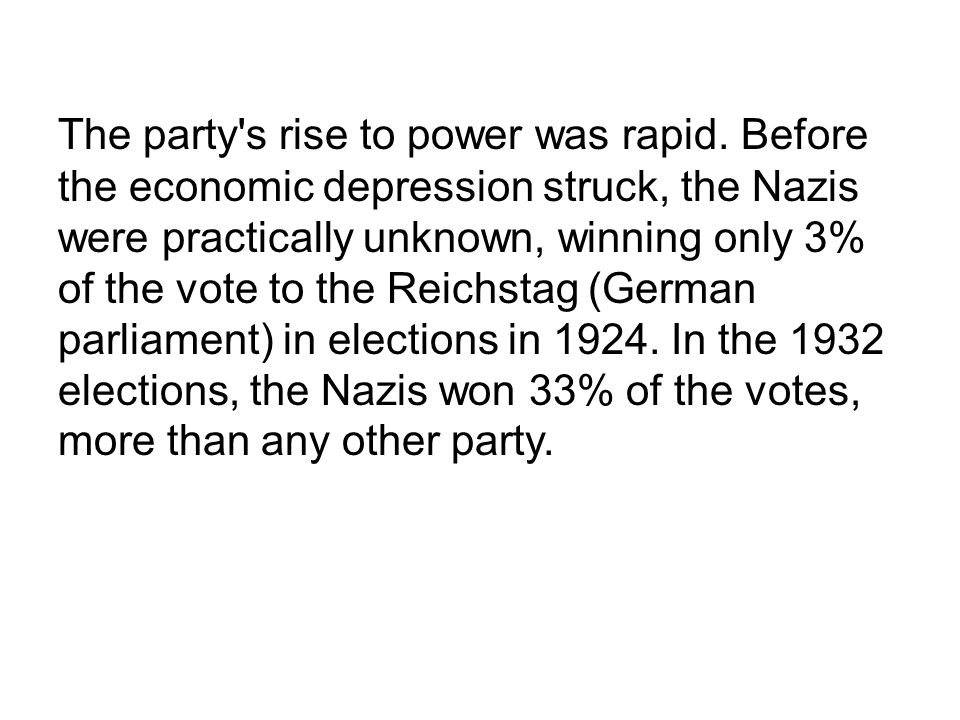 The party s rise to power was rapid