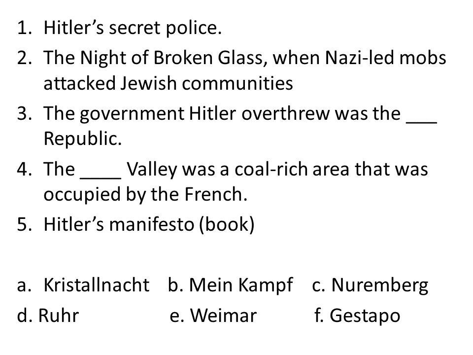 Hitler's secret police.