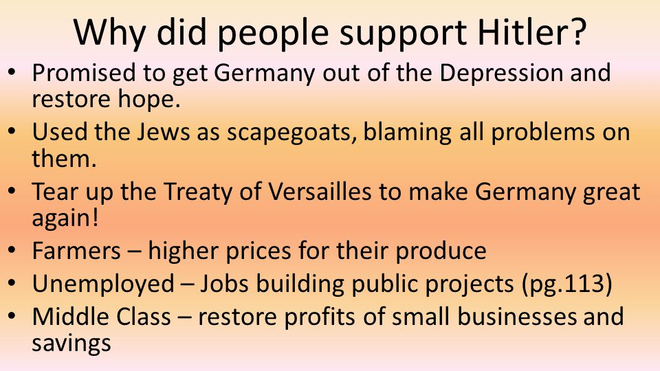 Why did people support Hitler