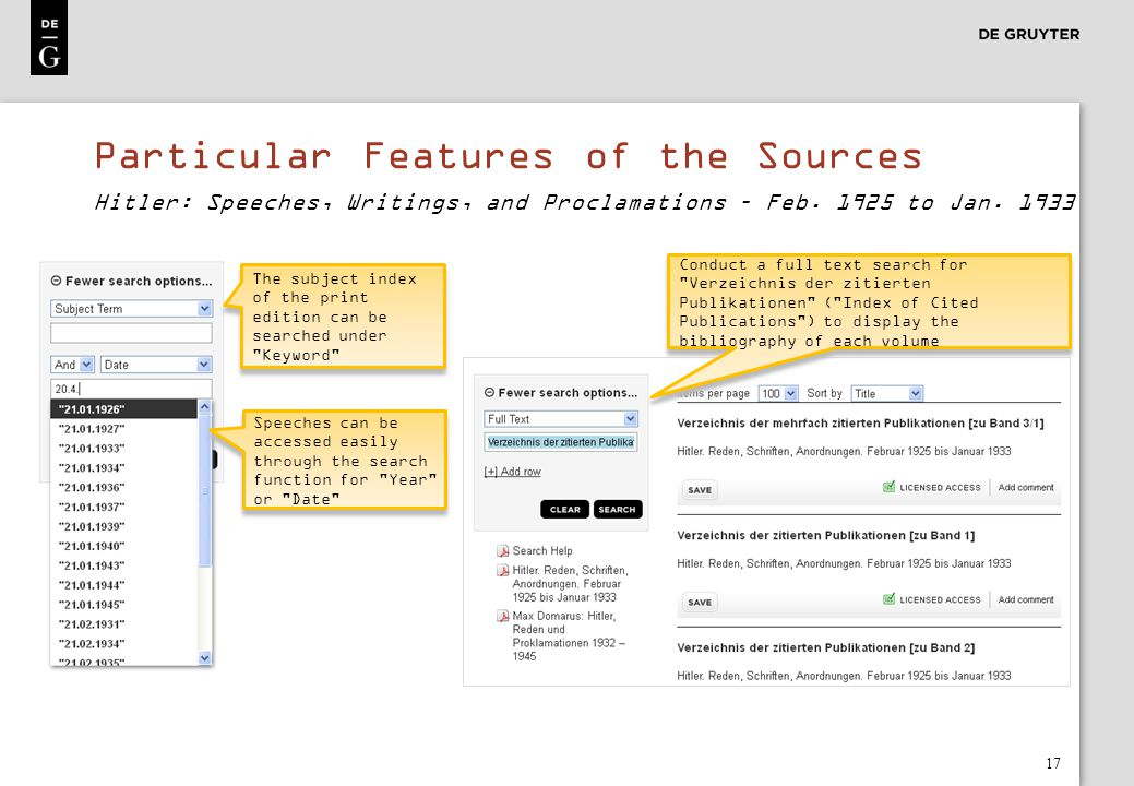 Particular Features of the Sources