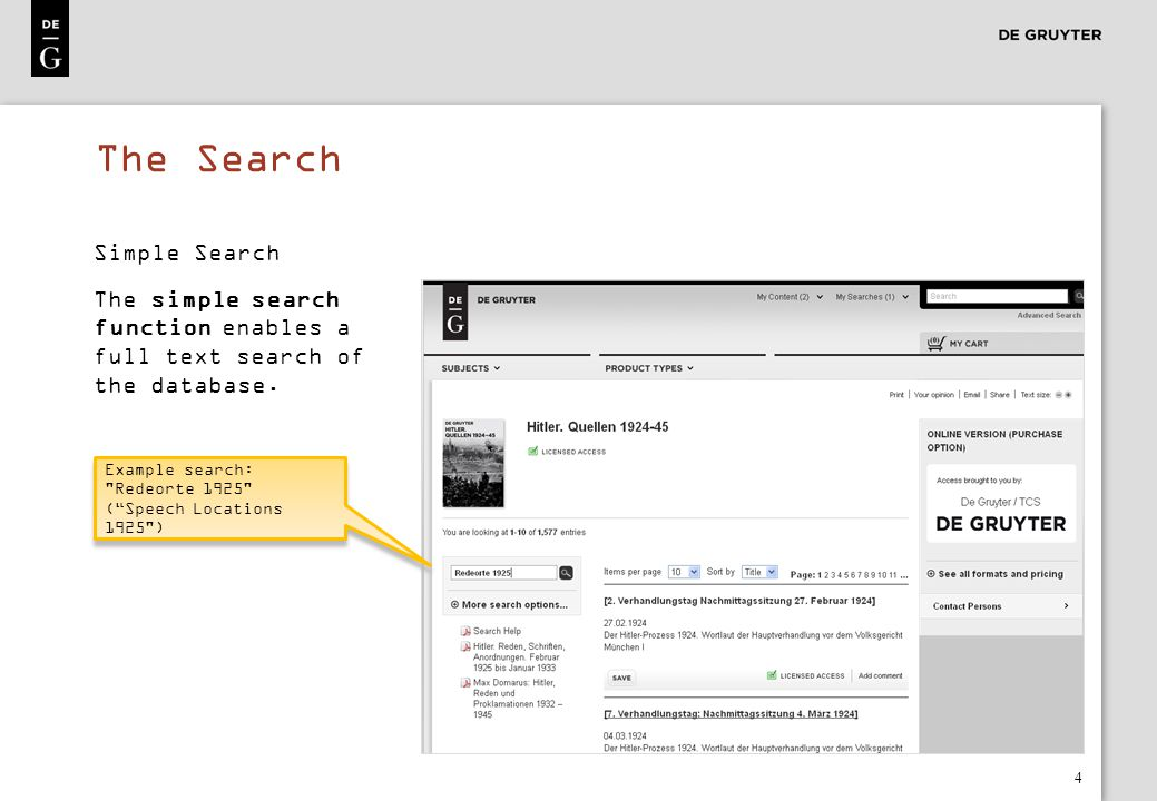 The Search Simple Search The simple search function enables a full text search of the database.