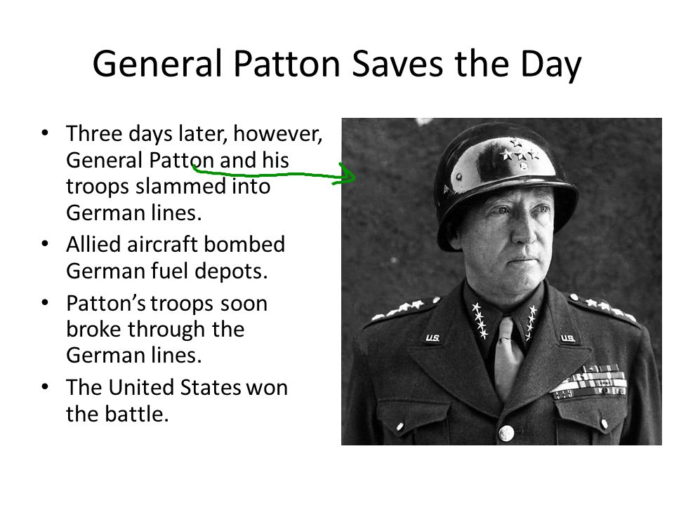 General Patton Saves the Day