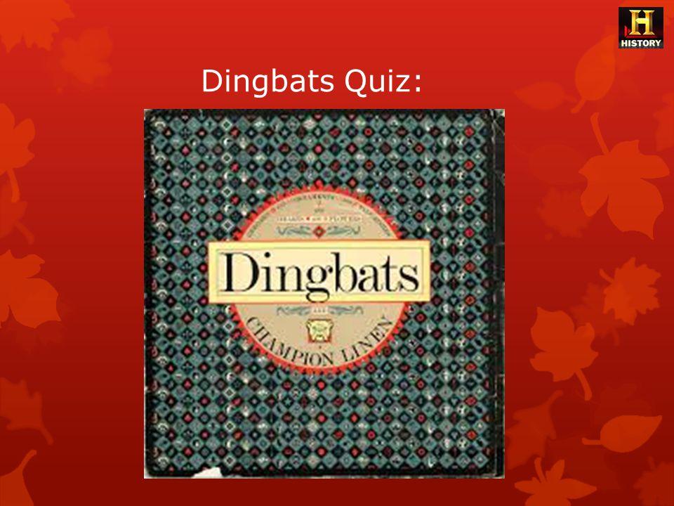 Dingbats Quiz: