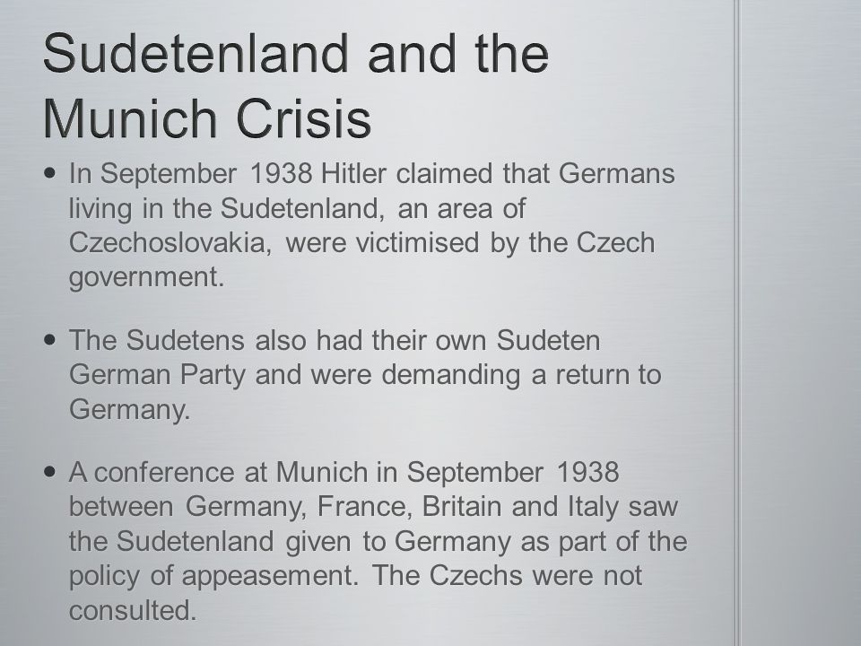 Sudetenland and the Munich Crisis