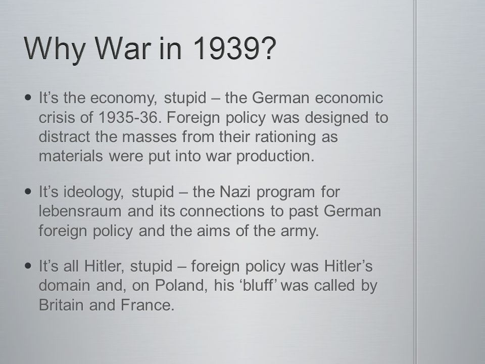 Why War in 1939