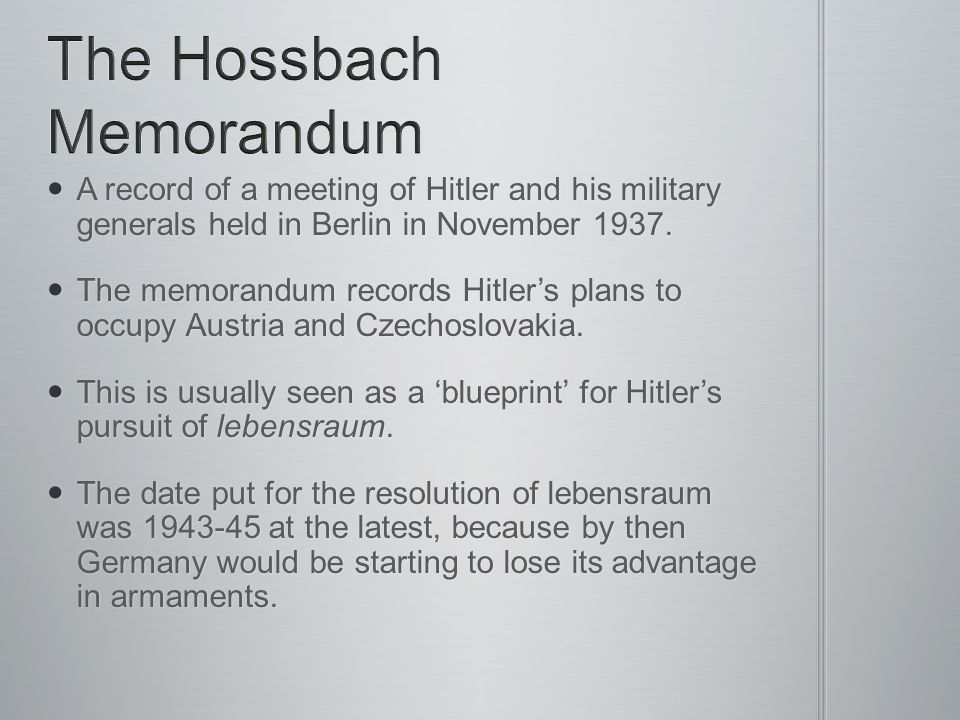 The Hossbach Memorandum