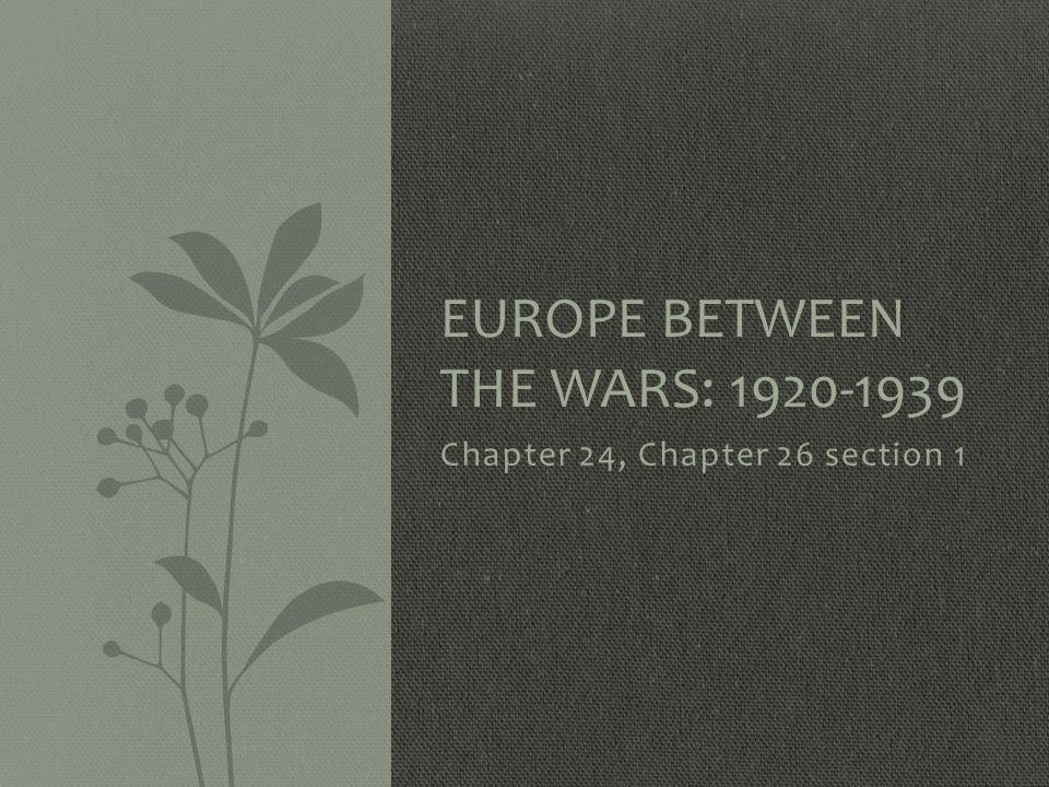 Europe Between the Wars: 1920-1939