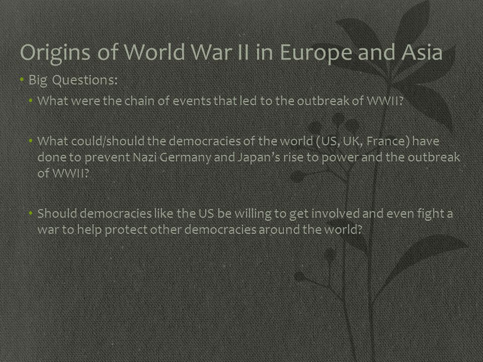 Origins of World War II in Europe and Asia