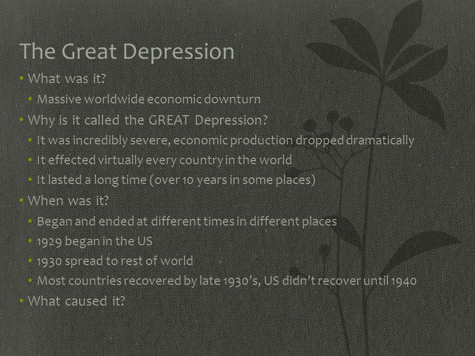 The Great Depression What was it