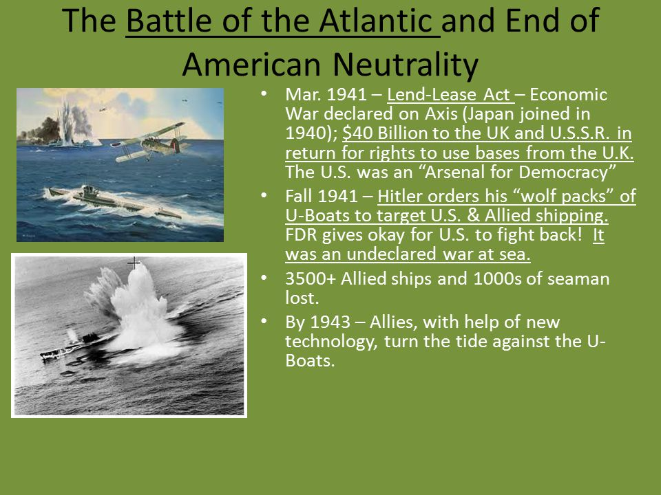 The Battle of the Atlantic and End of American Neutrality