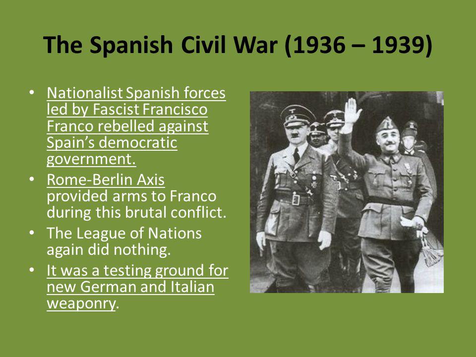 The Spanish Civil War (1936 – 1939)