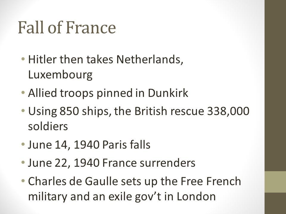 Fall of France Hitler then takes Netherlands, Luxembourg
