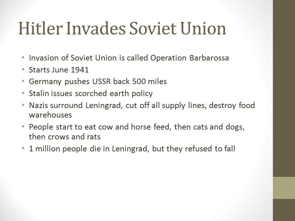 Hitler Invades Soviet Union
