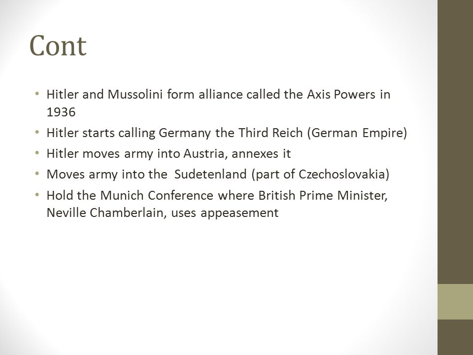 Cont Hitler and Mussolini form alliance called the Axis Powers in 1936
