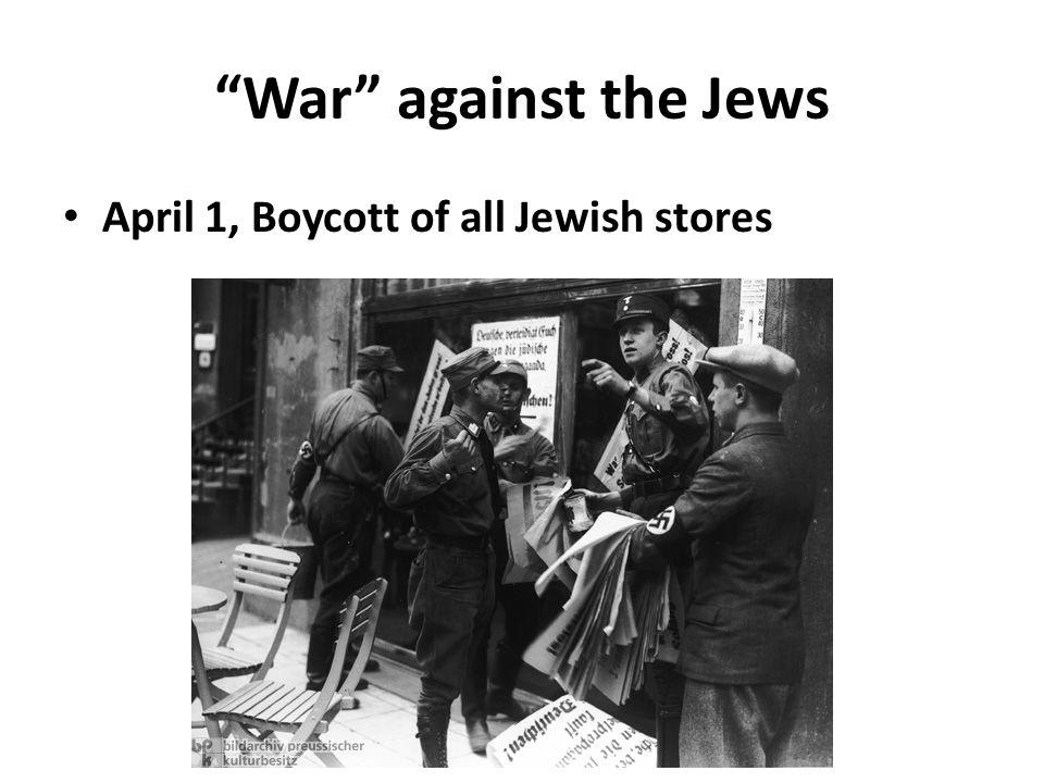 War against the Jews April 1, Boycott of all Jewish stores