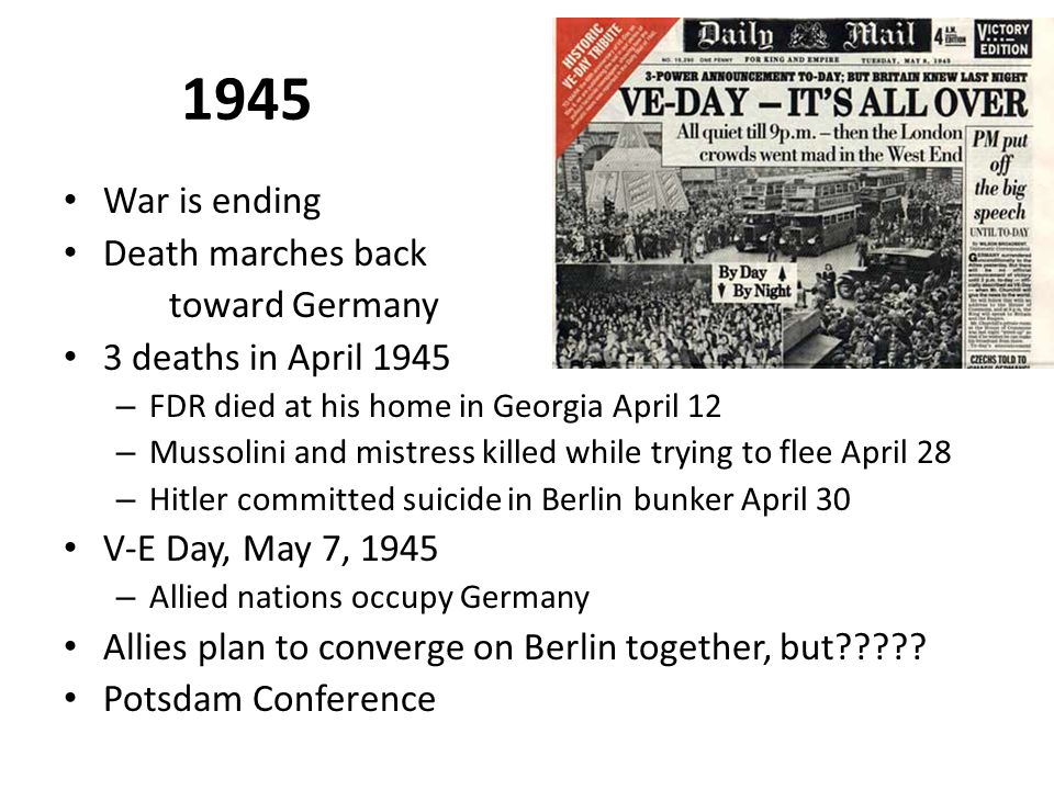 1945 War is ending Death marches back toward Germany