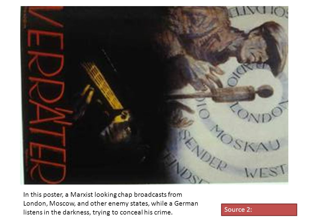 In this poster, a Marxist looking chap broadcasts from London, Moscow, and other enemy states, while a German listens in the darkness, trying to conceal his crime.