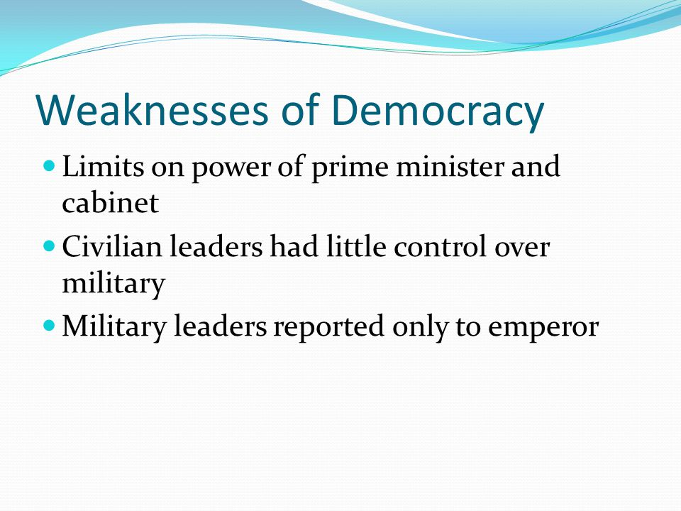 Weaknesses of Democracy