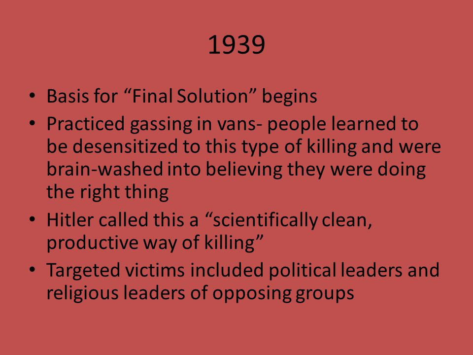 1939 Basis for Final Solution begins
