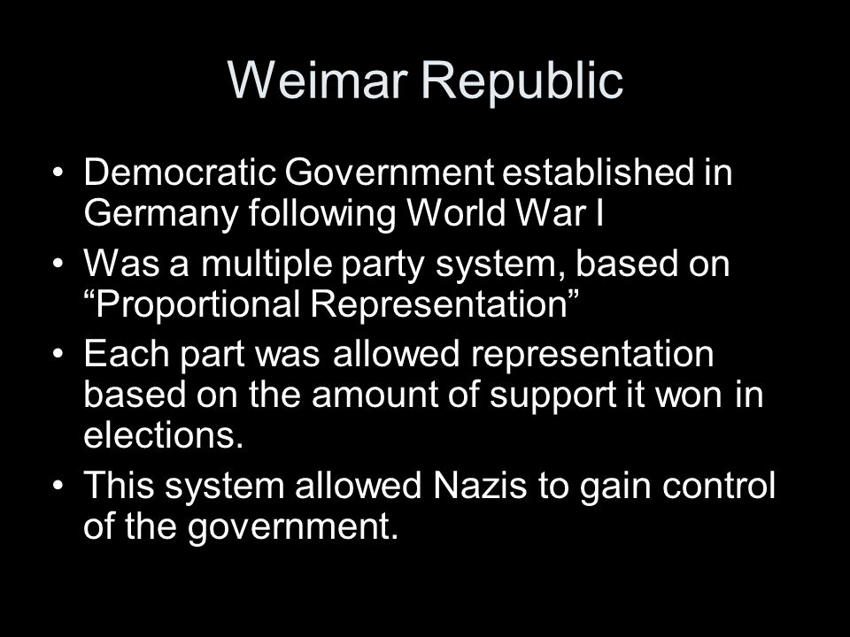 Weimar Republic Democratic Government established in Germany following World War I.
