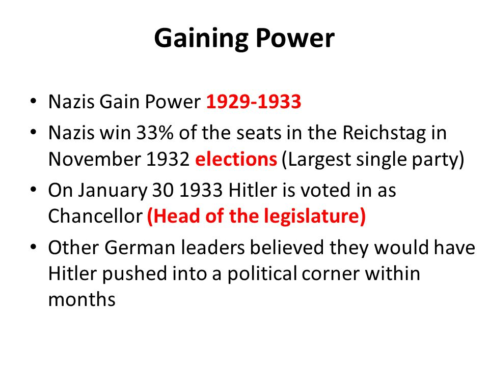 Gaining Power Nazis Gain Power 1929-1933
