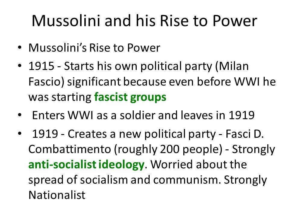 Mussolini and his Rise to Power