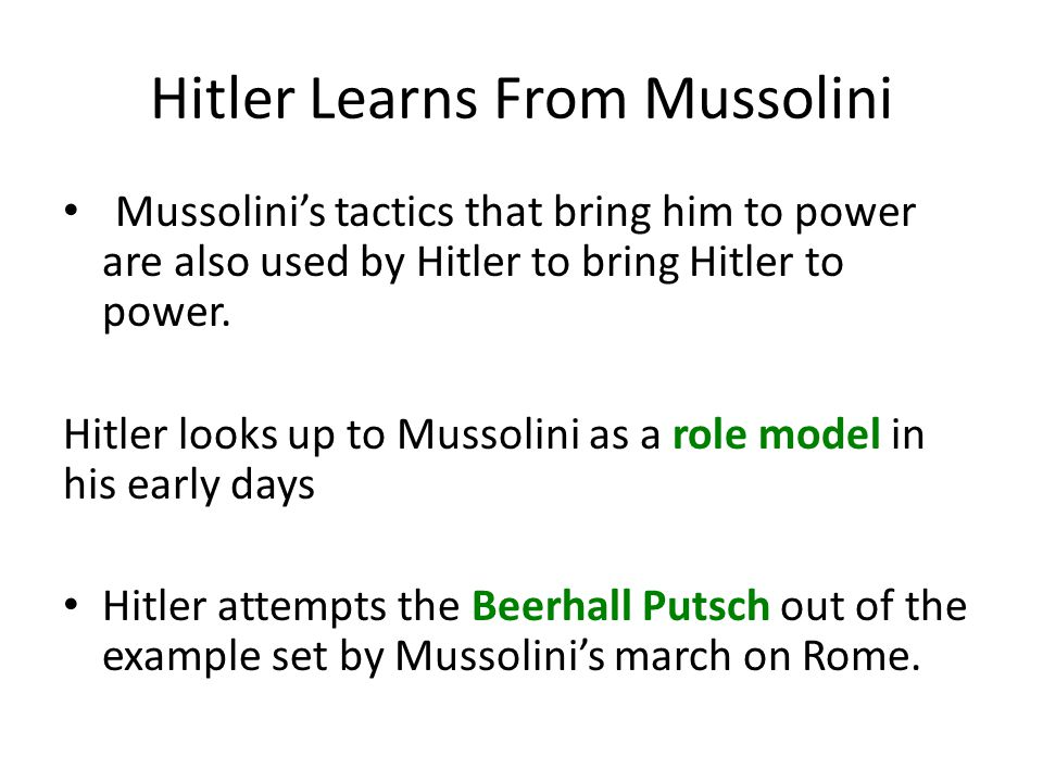 Hitler Learns From Mussolini