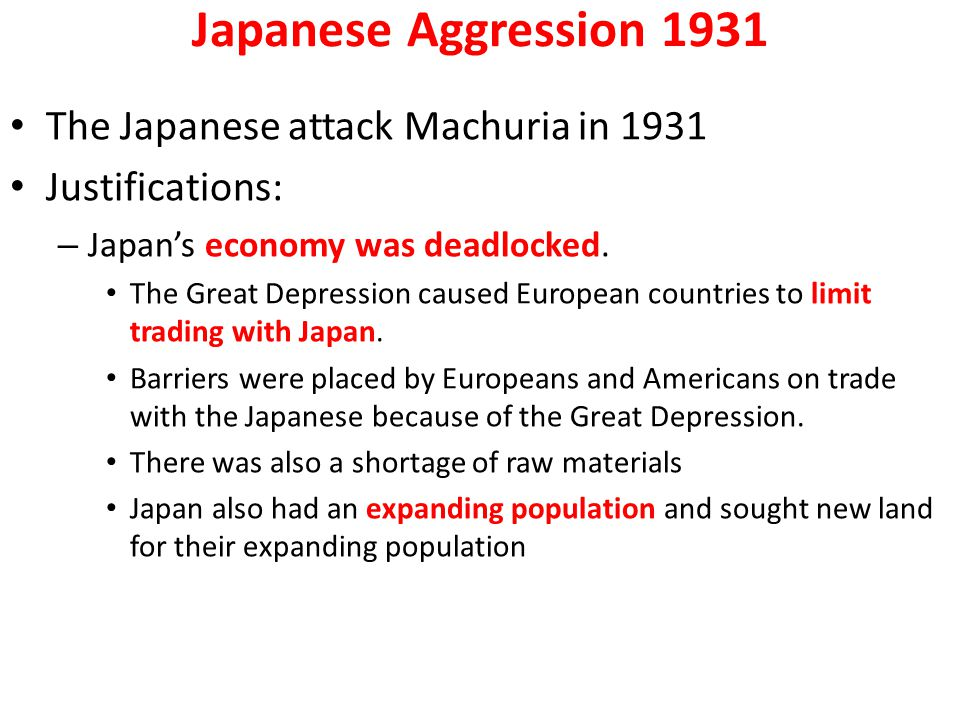 Japanese Aggression 1931 The Japanese attack Machuria in 1931