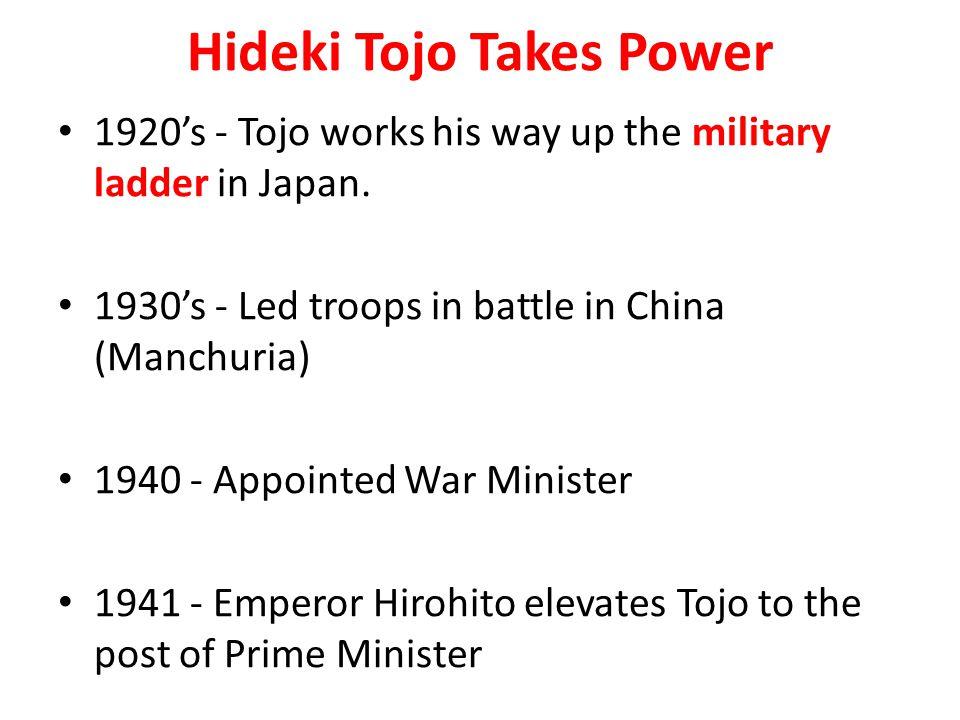Hideki Tojo Takes Power