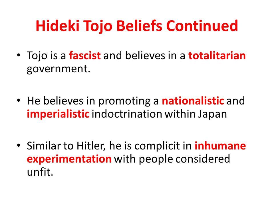 Hideki Tojo Beliefs Continued