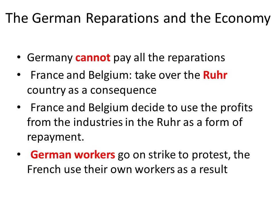 The German Reparations and the Economy