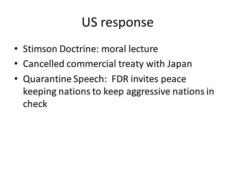 US response Stimson Doctrine: moral lecture