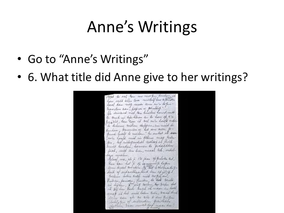 Anne's Writings Go to Anne's Writings