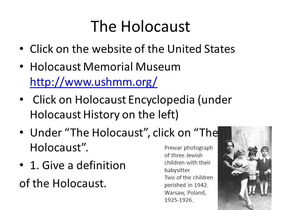 The Holocaust Click on the website of the United States
