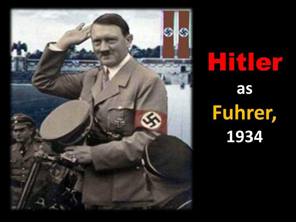 Hitler as Fuhrer, 1934