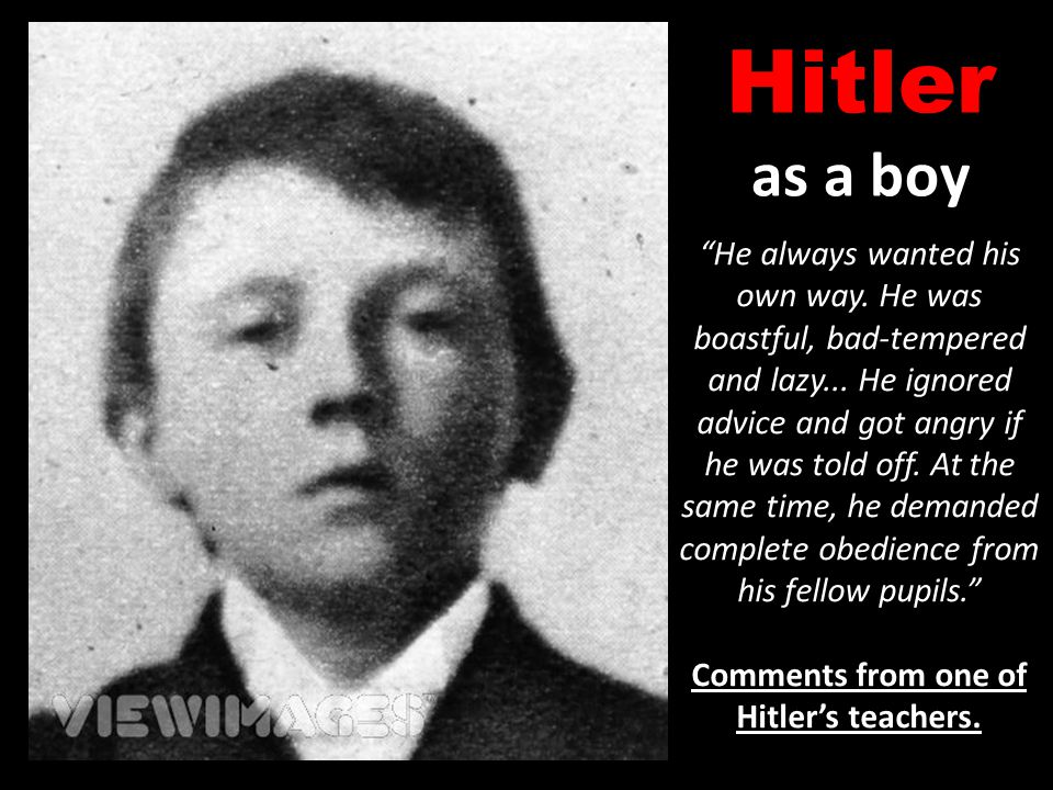 Comments from one of Hitler's teachers.