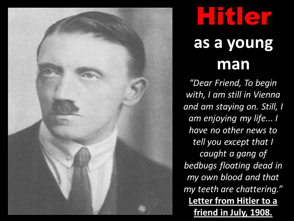 Letter from Hitler to a friend in July, 1908.