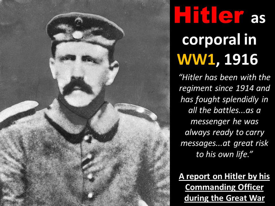 A report on Hitler by his Commanding Officer during the Great War