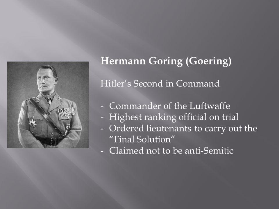 Hermann Goring (Goering)